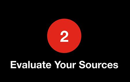 Video screencap: Evaluate Your Sources